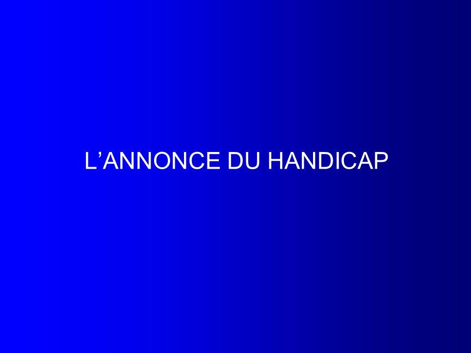 L'ANNONCE DU HANDICAP
