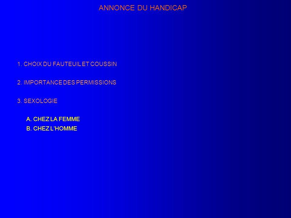 ANNONCE DU HANDICAP 1. CHOIX DU FAUTEUIL ET COUSSIN