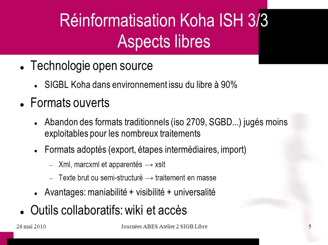 Réinformatisation Koha ISH 3/3 Aspects libres