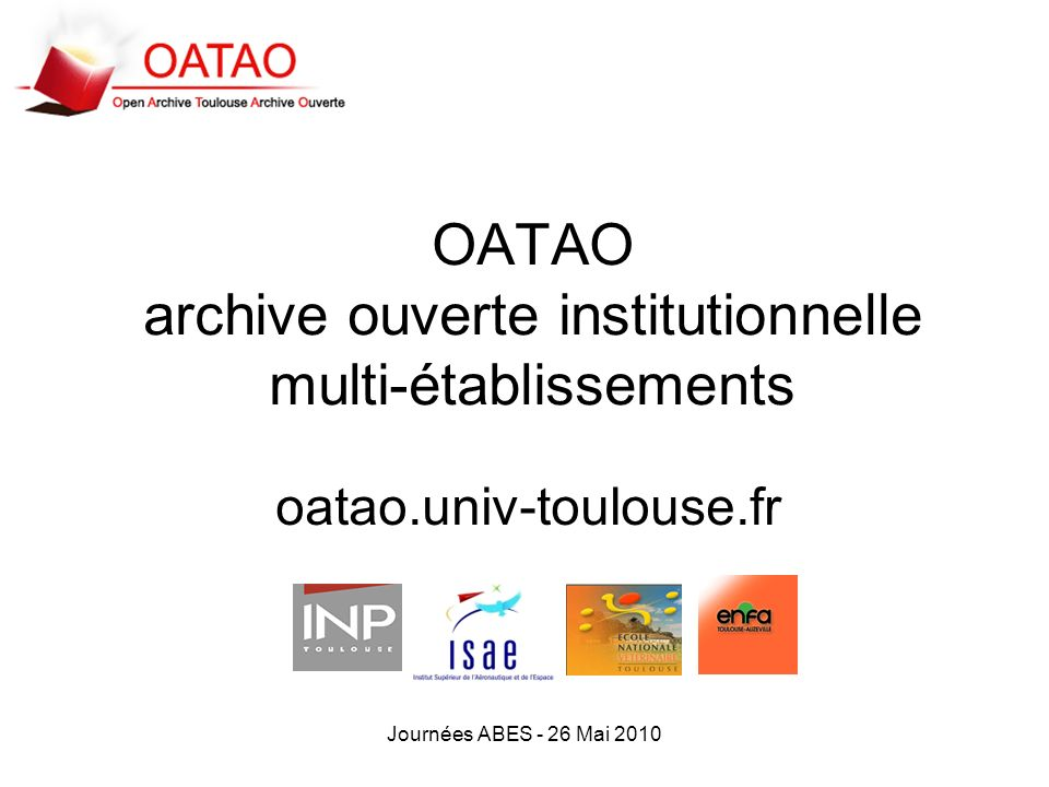 OATAO archive ouverte institutionnelle multi-établissements
