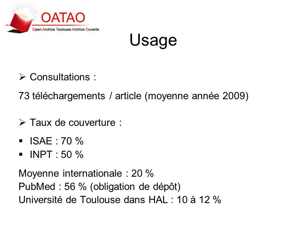 Usage Consultations : 73 téléchargements / article (moyenne année 2009) Taux de couverture : ISAE : 70 %