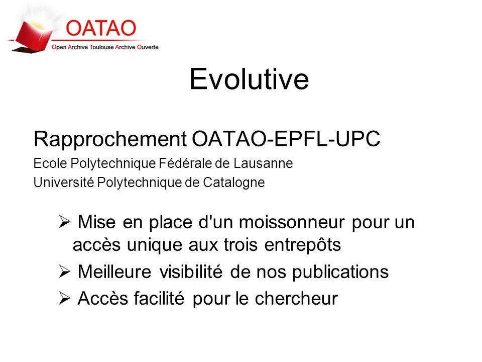 Evolutive Rapprochement OATAO-EPFL-UPC