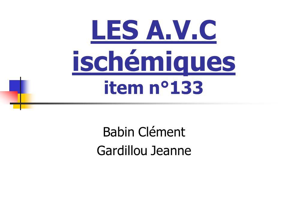 LES A.V.C ischémiques item n°133