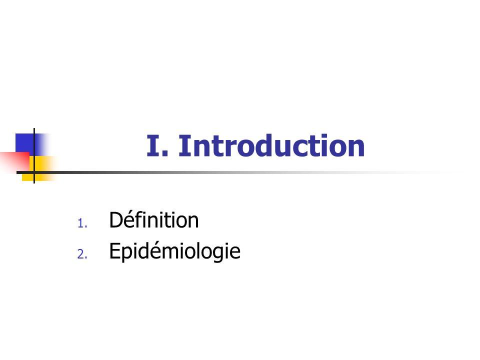 Définition Epidémiologie