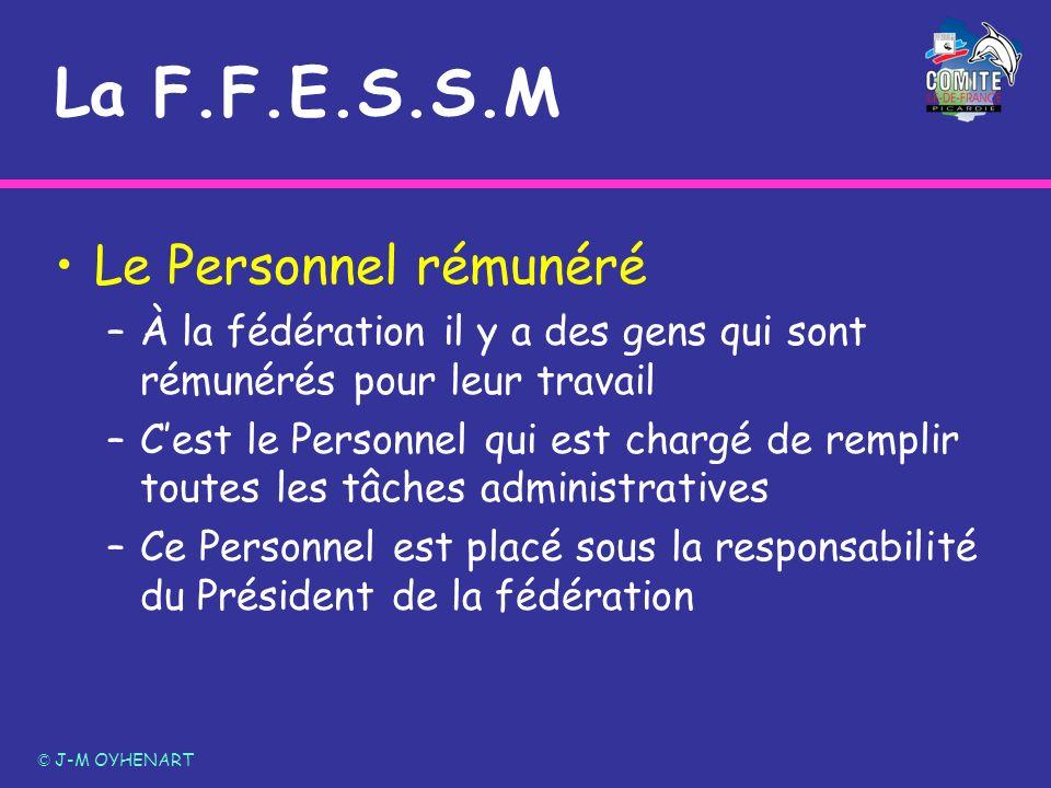 La F.F.E.S.S.M Le Personnel rémunéré