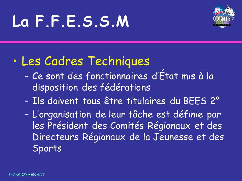 La F.F.E.S.S.M Les Cadres Techniques
