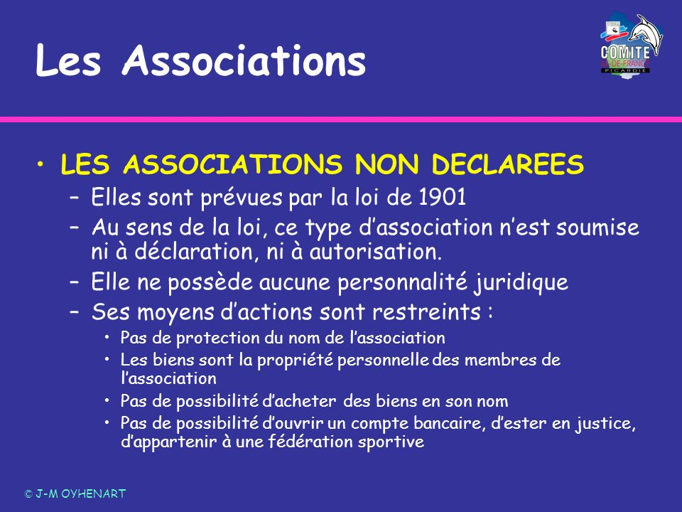Les Associations LES ASSOCIATIONS NON DECLAREES