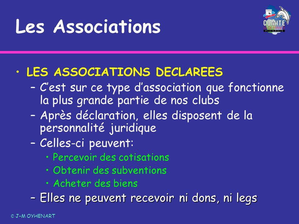 Les Associations LES ASSOCIATIONS DECLAREES