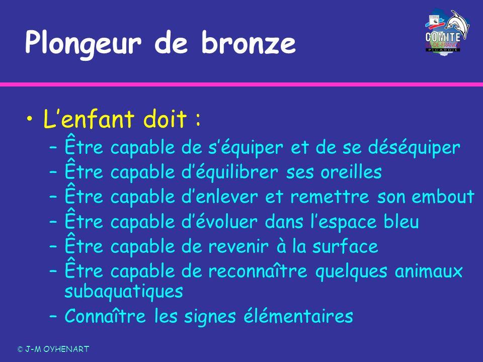 Plongeur de bronze L'enfant doit :
