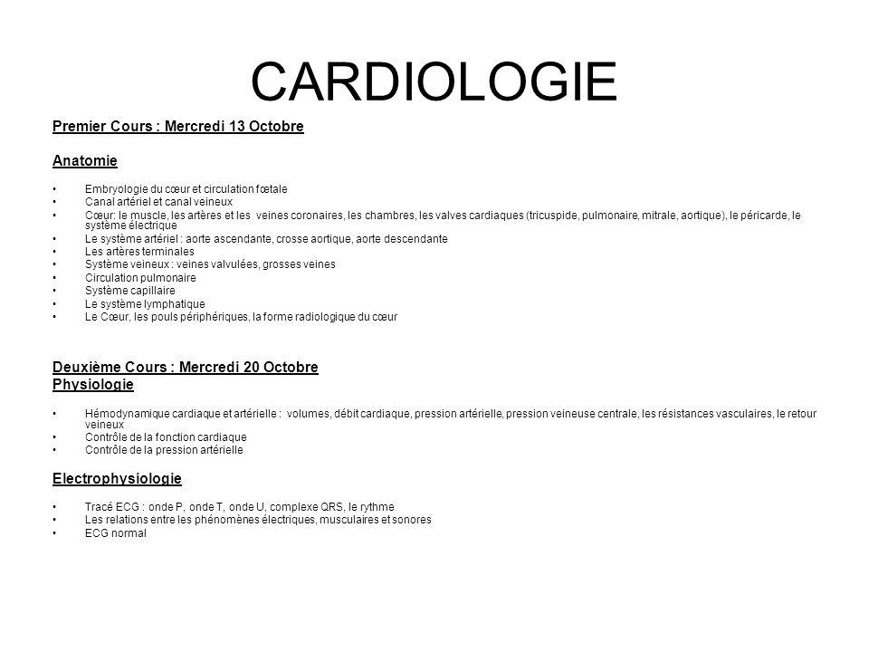 CARDIOLOGIE Premier Cours : Mercredi 13 Octobre Anatomie