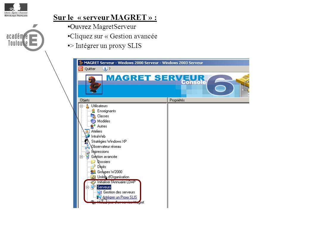 Sur le « serveur MAGRET » :