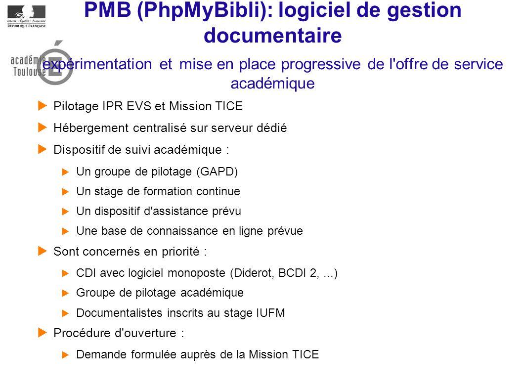 PMB (PhpMyBibli): logiciel de gestion documentaire expérimentation et mise en place progressive de l offre de service académique