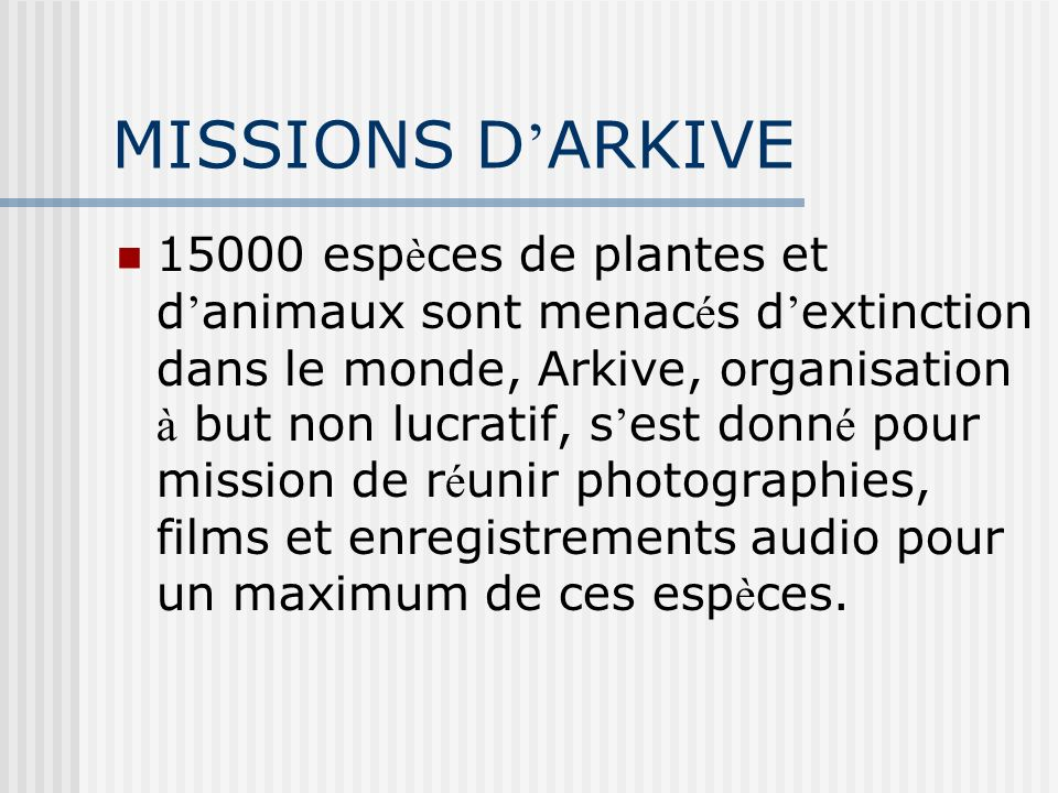 MISSIONS D'ARKIVE