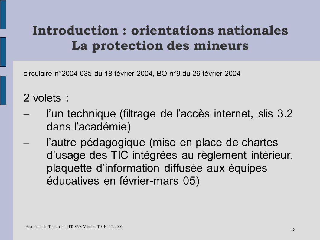 Introduction : orientations nationales La protection des mineurs