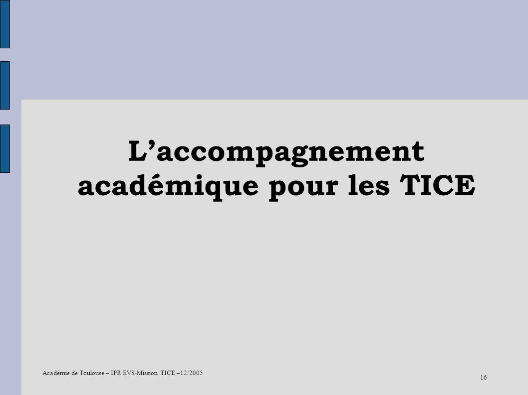 L'accompagnement académique pour les TICE