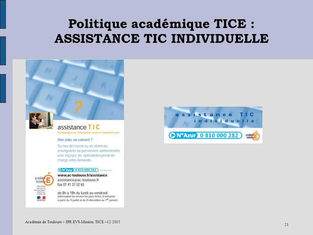 Politique académique TICE : ASSISTANCE TIC INDIVIDUELLE