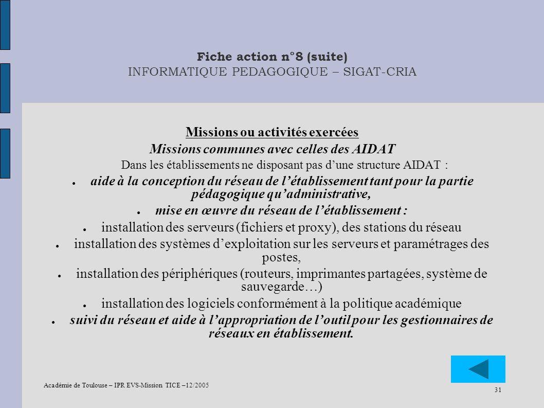 Fiche action n°8 (suite) INFORMATIQUE PEDAGOGIQUE – SIGAT-CRIA