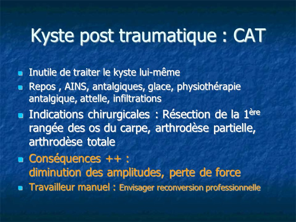 Kyste post traumatique : CAT