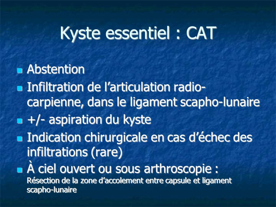 Kyste essentiel : CAT Abstention
