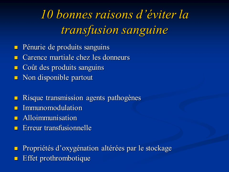 10 bonnes raisons d'éviter la transfusion sanguine