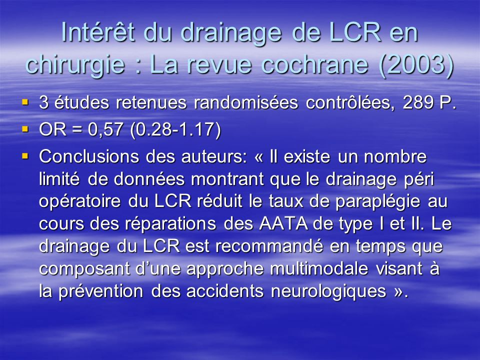 Intérêt du drainage de LCR en chirurgie : La revue cochrane (2003)