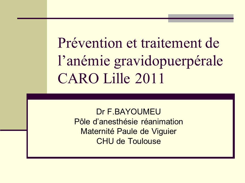Prévention et traitement de l'anémie gravidopuerpérale CARO Lille 2011
