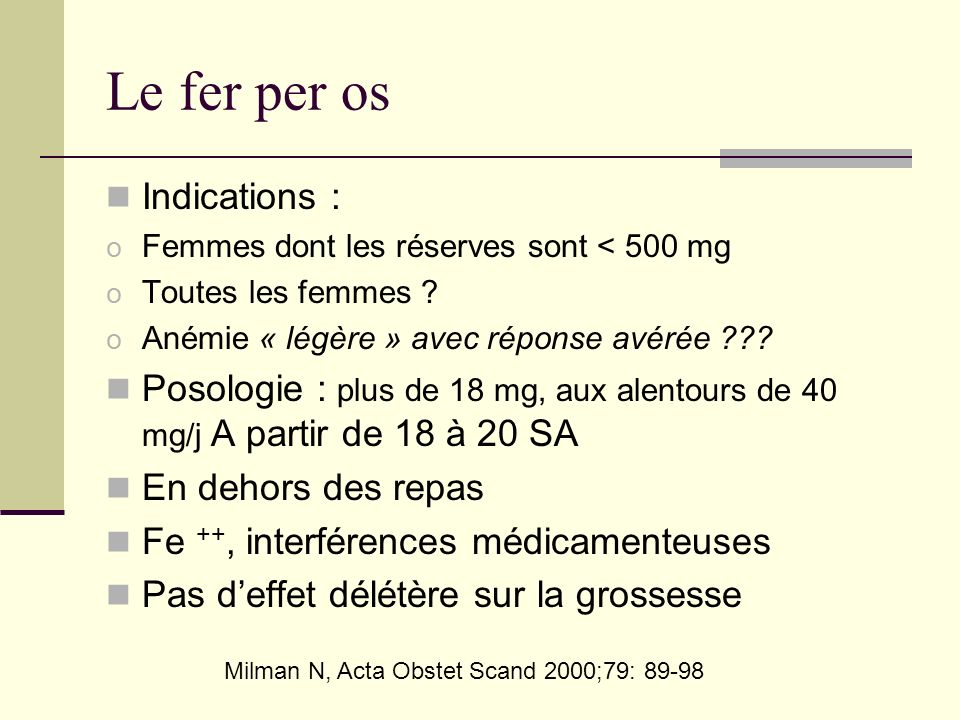 Le fer per os Indications :