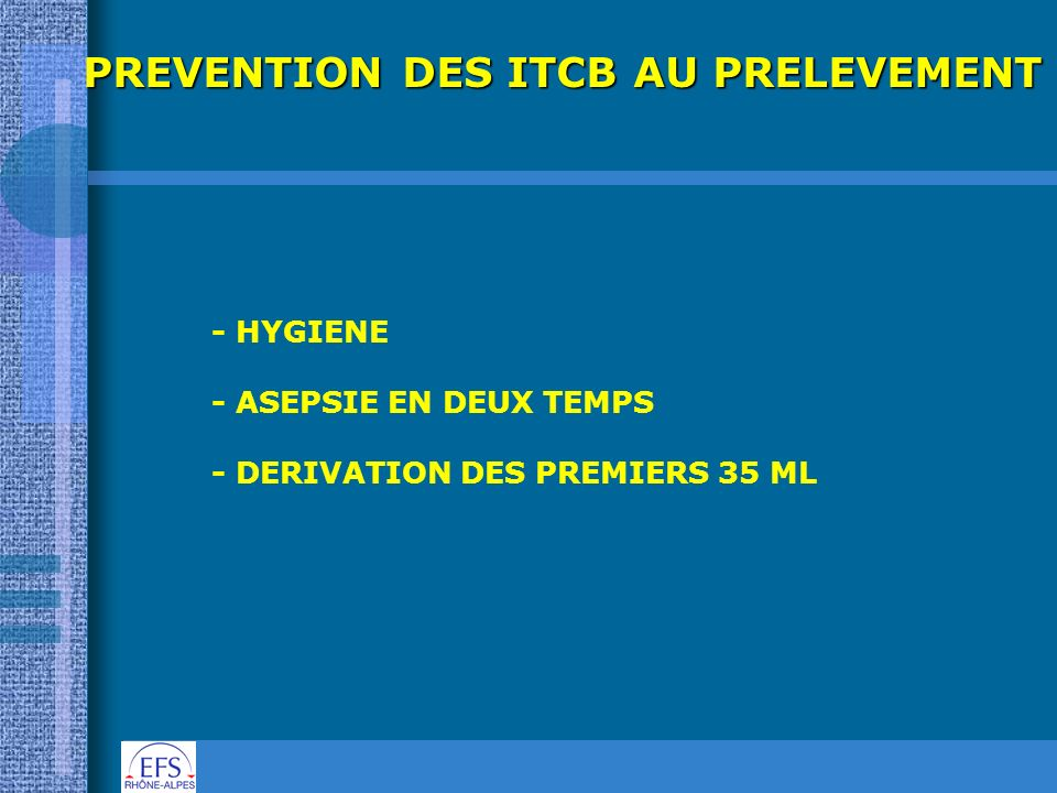 PREVENTION DES ITCB AU PRELEVEMENT