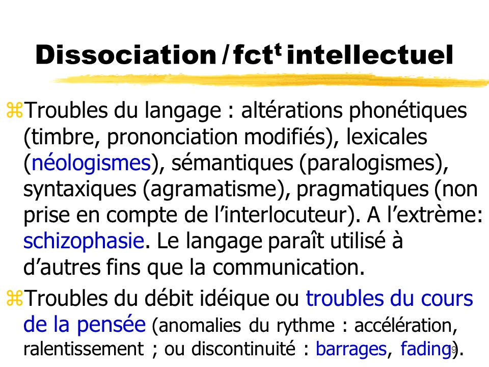 Dissociation / fctt intellectuel