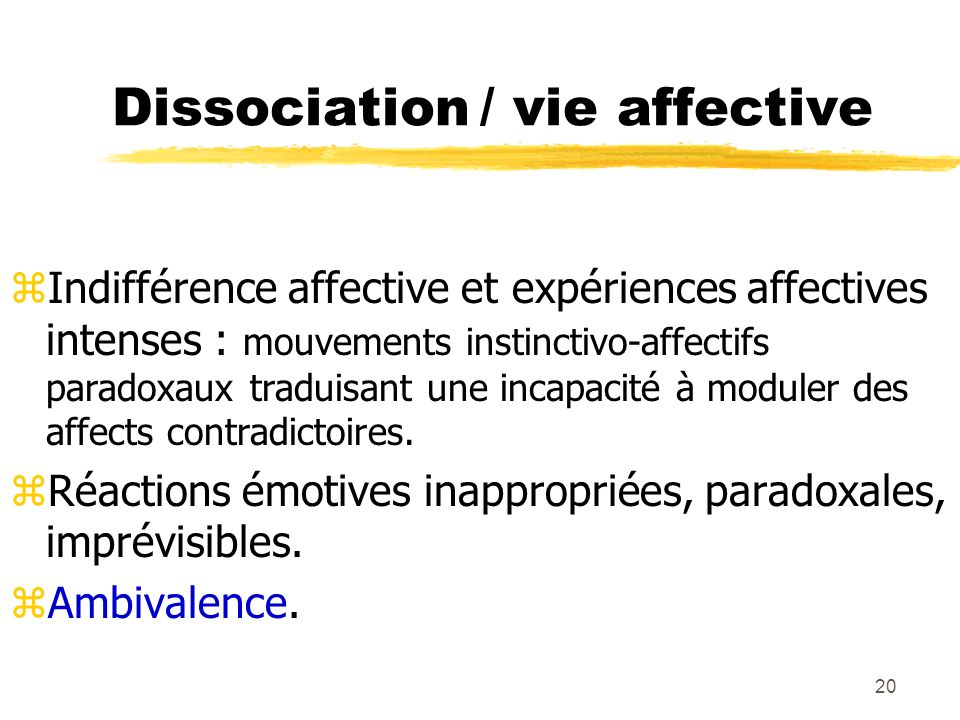 Dissociation / vie affective