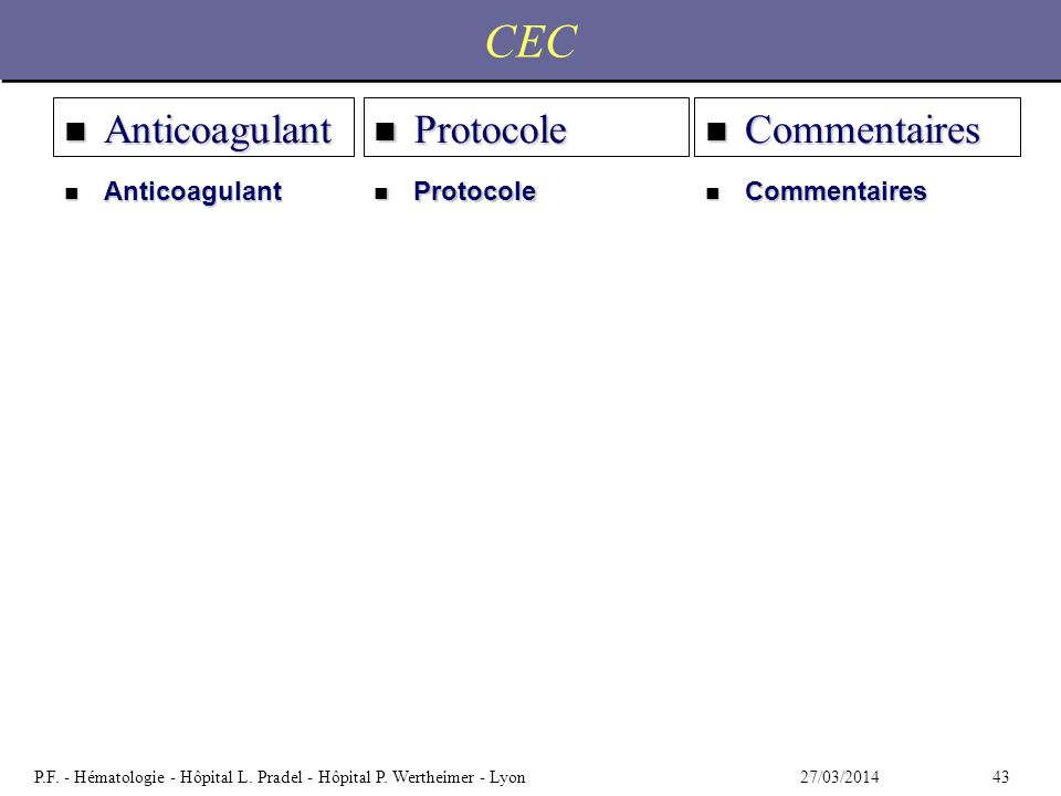CEC Anticoagulant Protocole Commentaires Anticoagulant Protocole
