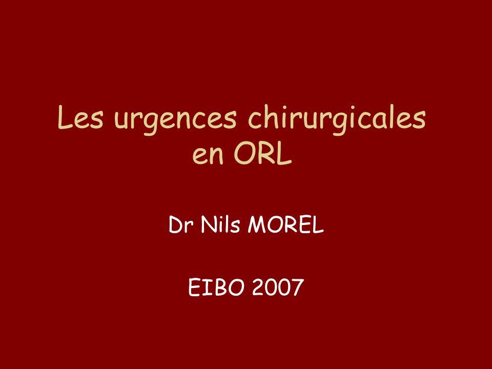 Les urgences chirurgicales en ORL