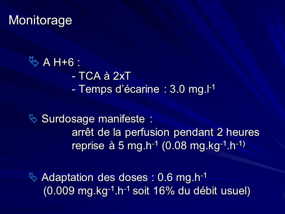 Monitorage  A H+6 : - TCA à 2xT - Temps d'écarine : 3.0 mg.l-1