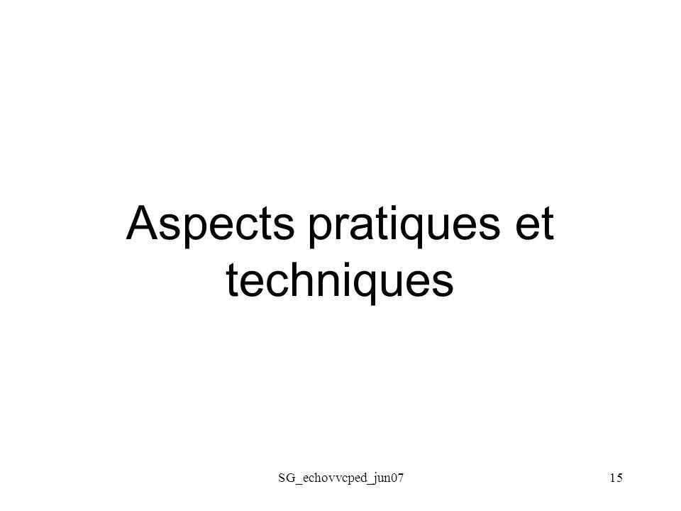 Aspects pratiques et techniques