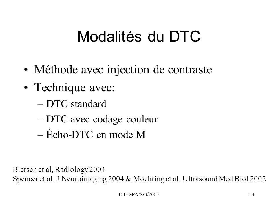 Modalités du DTC Méthode avec injection de contraste Technique avec: