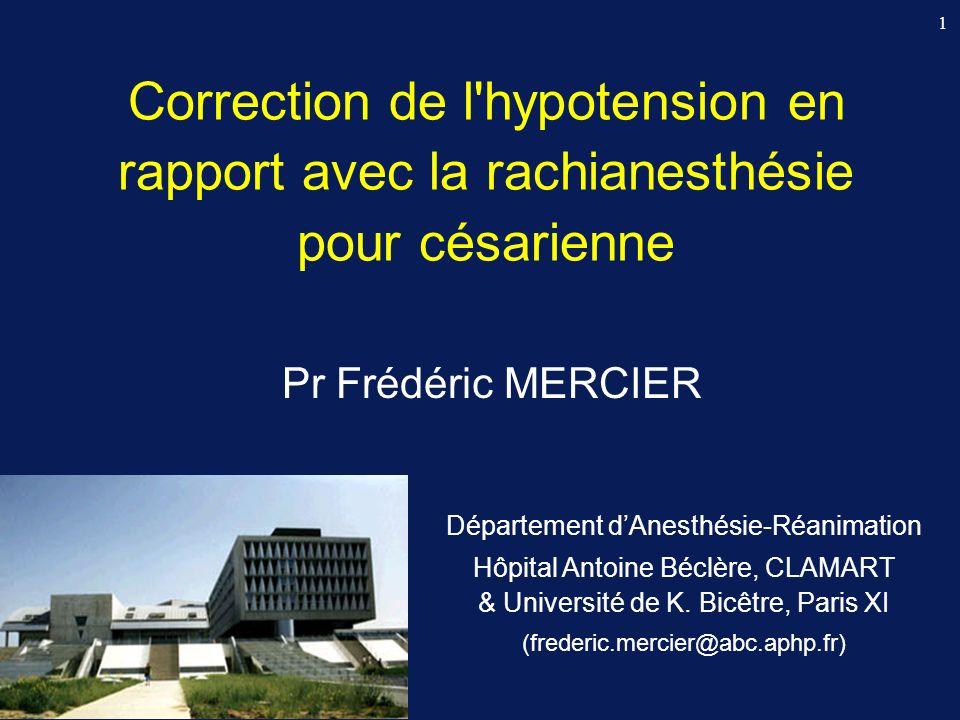 Correction de l hypotension en rapport avec la rachianesthésie pour césarienne