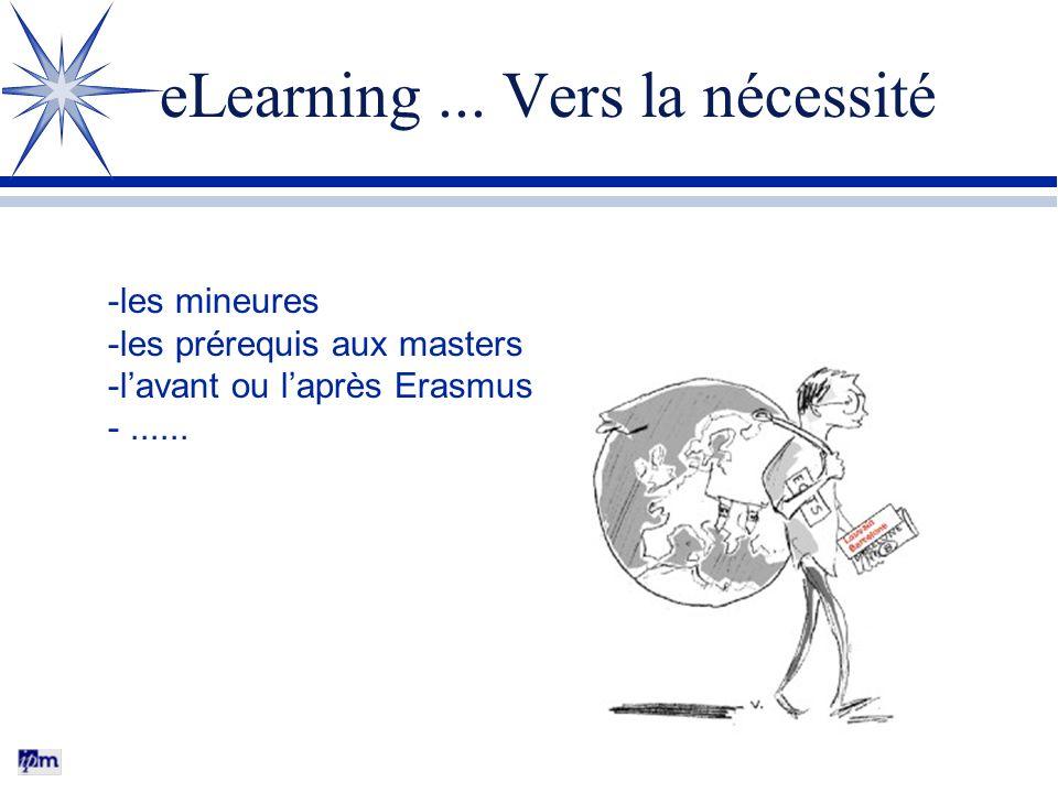 eLearning ... Vers la nécessité
