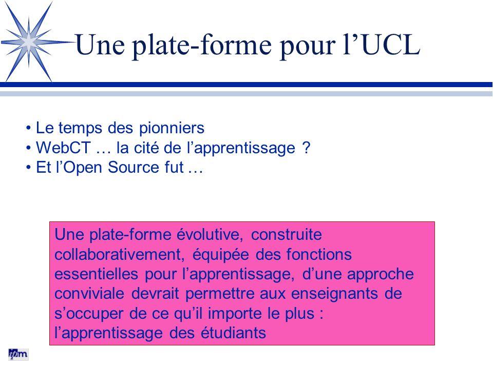 Une plate-forme pour l'UCL