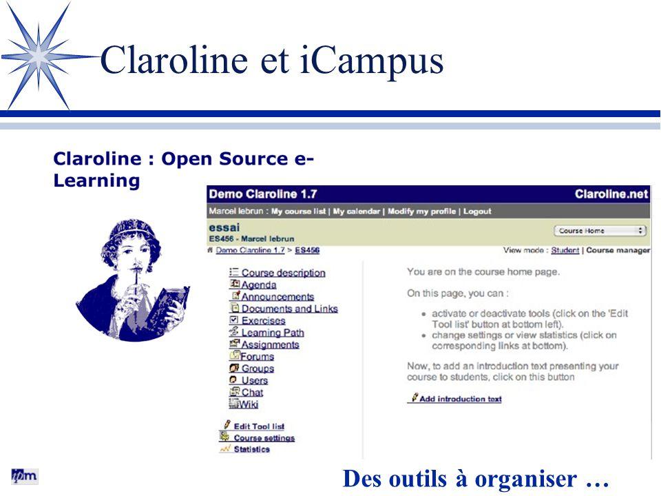 Claroline et iCampus Des outils à organiser …