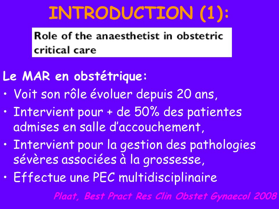 INTRODUCTION (1): Le MAR en obstétrique: