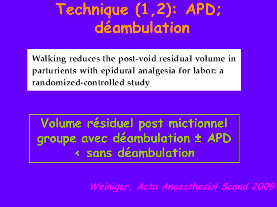 Technique (1,2): APD; déambulation