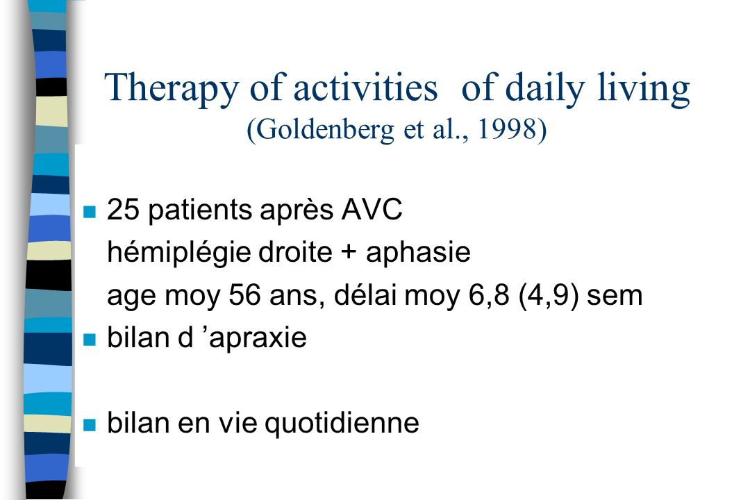 Therapy of activities of daily living (Goldenberg et al., 1998)