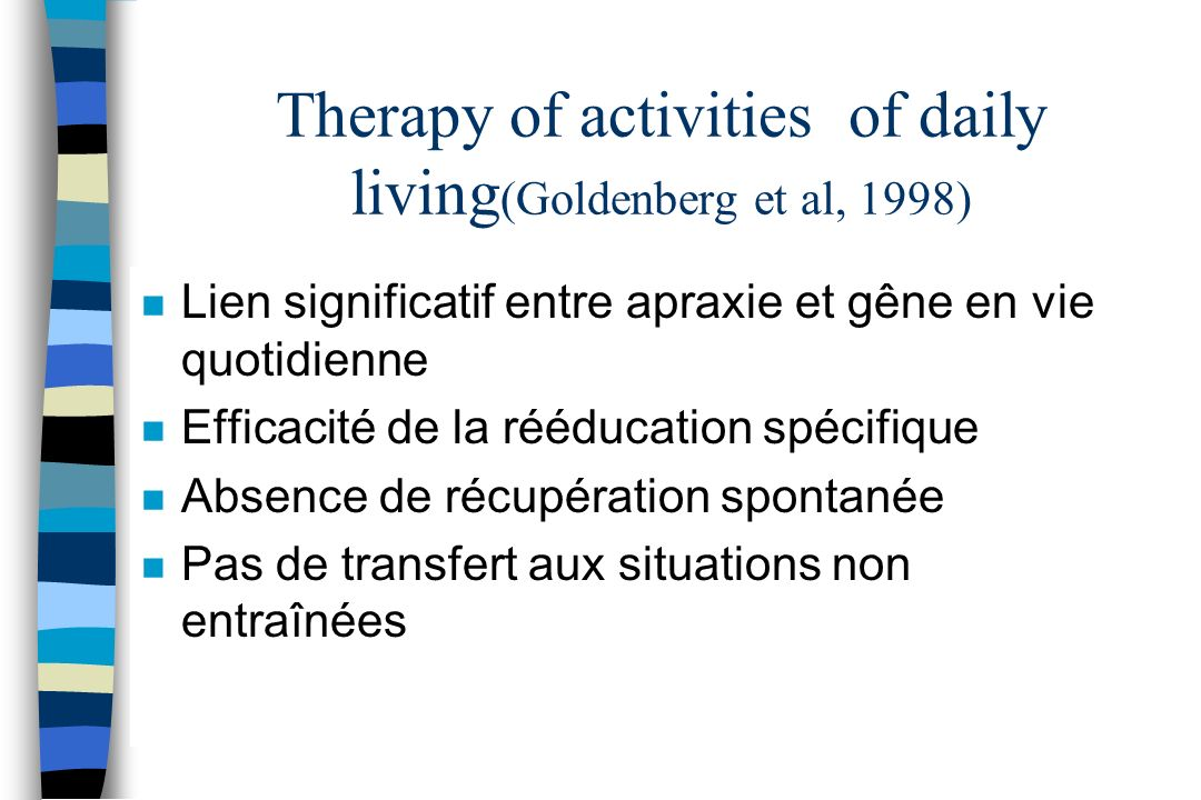 Therapy of activities of daily living(Goldenberg et al, 1998)