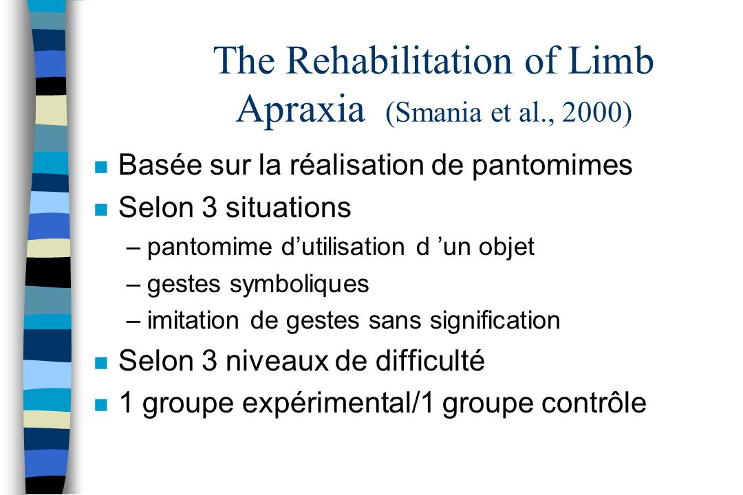 The Rehabilitation of Limb Apraxia (Smania et al., 2000)