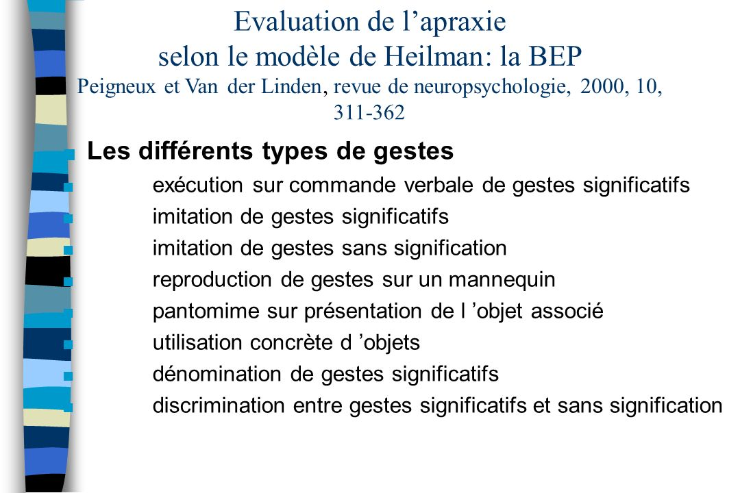 Evaluation de l'apraxie selon le modèle de Heilman : la BEP