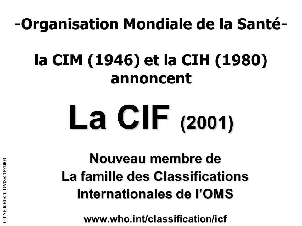 La famille des Classifications
