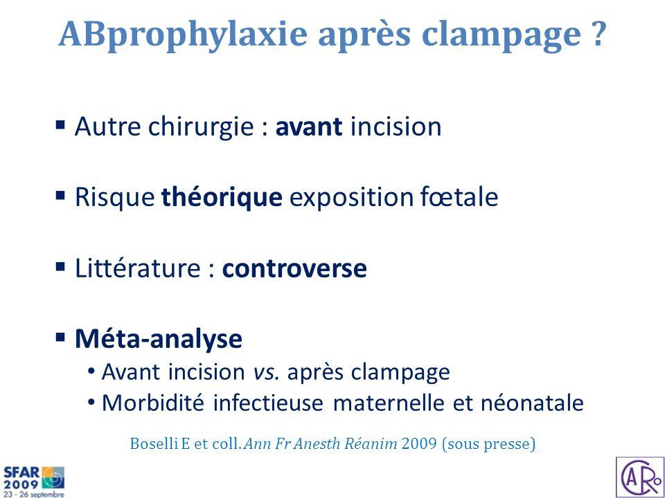 ABprophylaxie après clampage