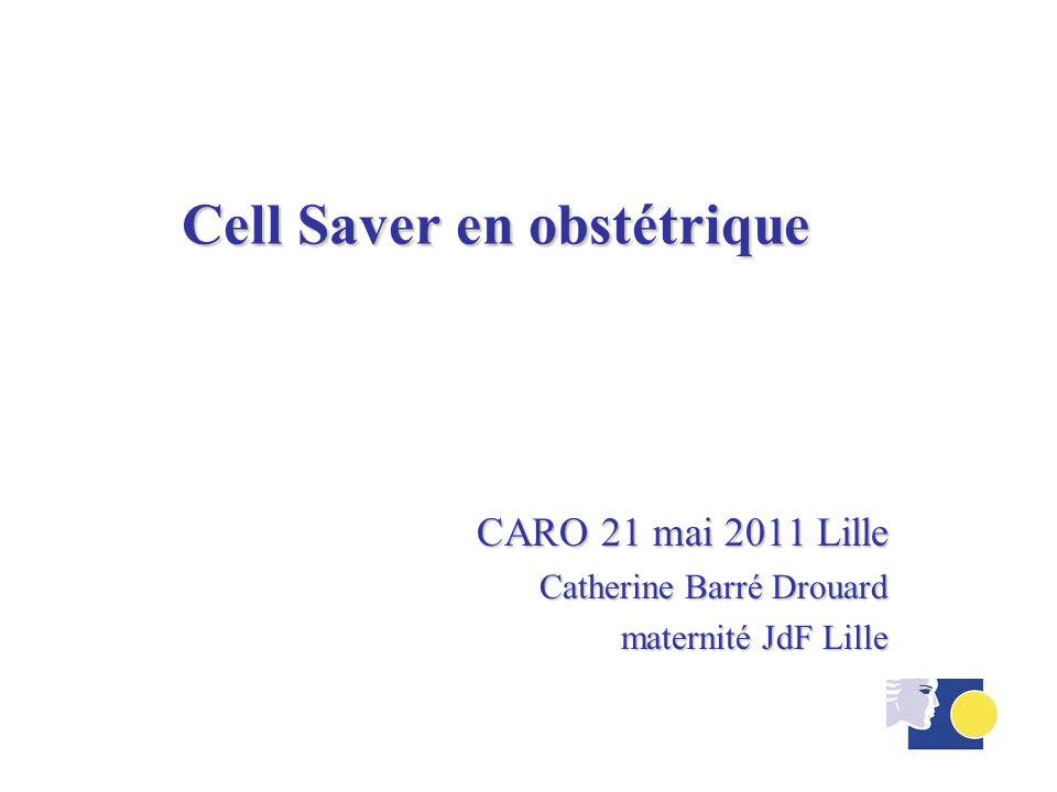 Cell Saver en obstétrique