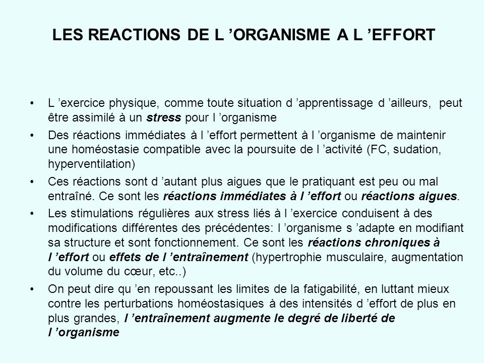 LES REACTIONS DE L 'ORGANISME A L 'EFFORT