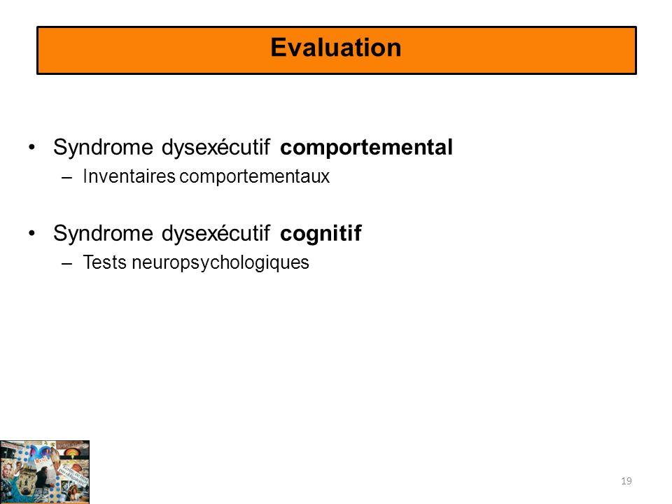 Evaluation Syndrome dysexécutif comportemental